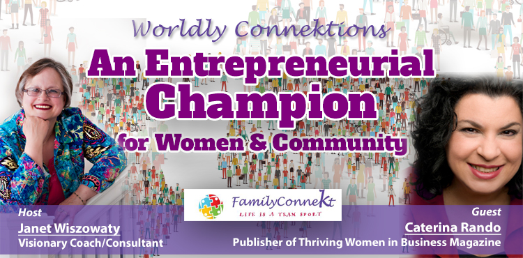 An Entrepreneurial Champion For Women And Community -Worldly Connektions Ep 30 Cover