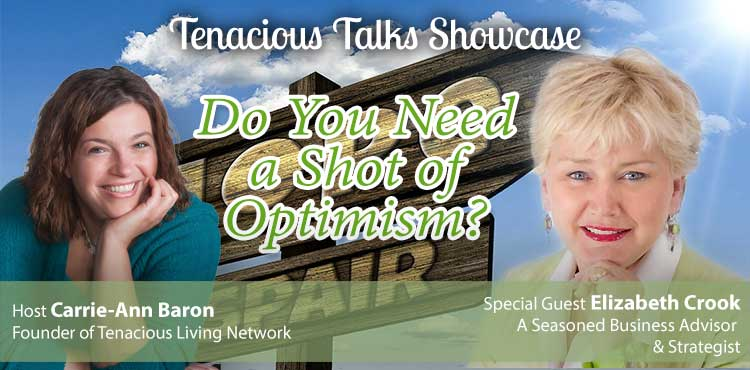 Do You Need a Shot of Optimism - Tenacious Talks Ep 32 - TLR Station