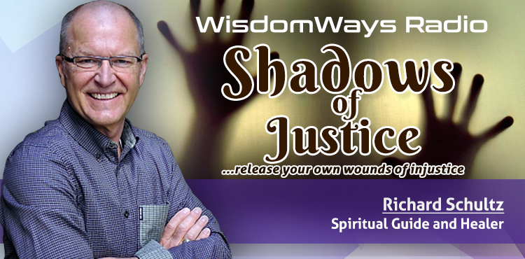 The Shadows Of Justice - WisdomWays Radio Ep 12 Cover