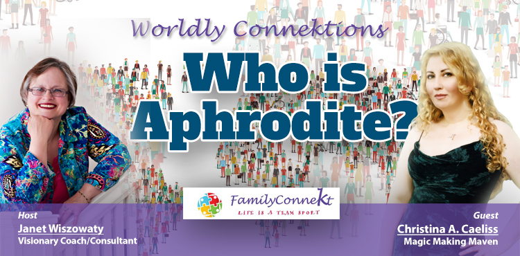 Who Is Aphrodite - Worldly Connektions Episode 28 Cover