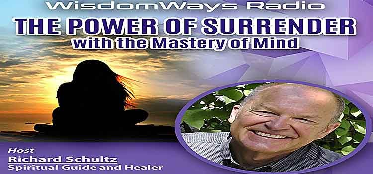 The Power Of Surrender - WisdomWays Radio Ep 02 - TLR Station