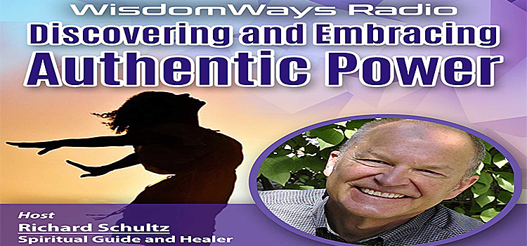 Discovering and Embracing Authentic Power - WisdomWays Radio Ep 01 cover
