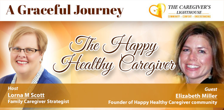 The Happy Healthy Caregiver - A Graceful Journey Ep 50 - Cover