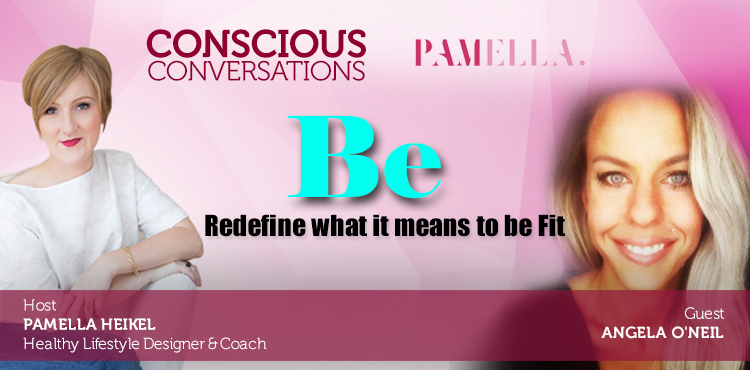 Be: Redefine What It Means To Be Fit -Conscious Con. Ep 6 Cover - TLN Online Radio