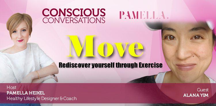 Move : Rediscover Yourself Through Exercise -Conscious Con. Ep7 Cover