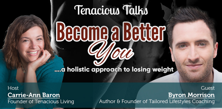 Become A Better You - Tenacious Talks Ep 38 Cover