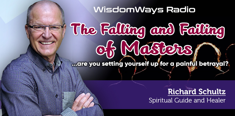 The Falling And Failing Of Masters -WisdomWays Radio Ep17 Cover- TLN