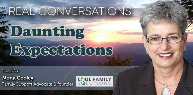 Daunting Expectations - Real Conversations with Mona Cooley Ep 04