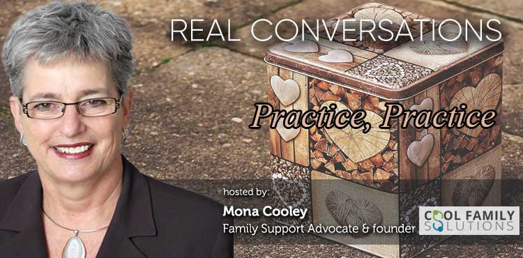 Practice, Practice - Real Conversations with Mona Cooley Ep 12 - TLN