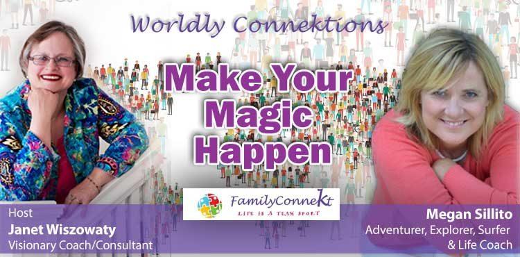 Make Your Magic Happen - Worldly Connektions Ep 52 - TLR Station