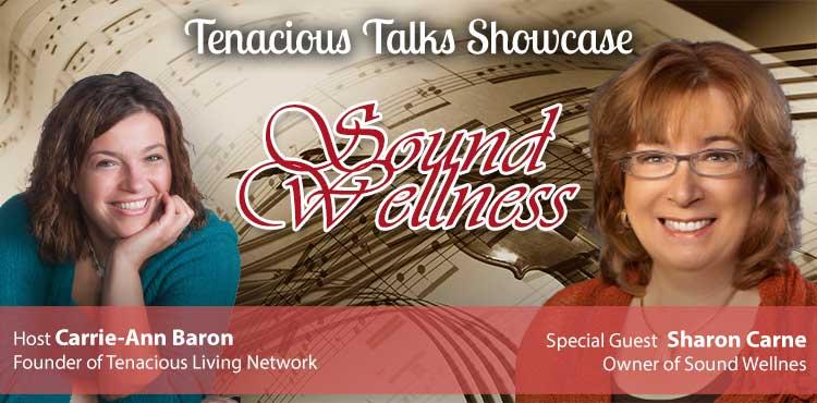 Sound Wellness - Tenacious Talks Ep 02 - TLR Station