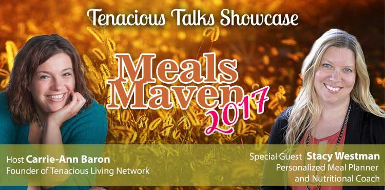 Meals Maven 2017- Plan Easy Nutritious Meals - TTS Ep 51 Blog Cover featuring Stacy Westman