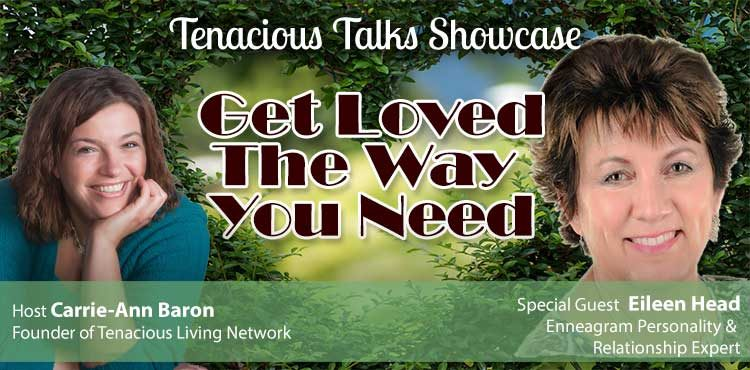 Get Loved The Way You Need - Relationship Dynamics - TTS Ep53 blog cover featuring Eileen Head