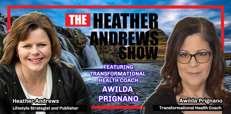 Awilda Prignano - Ep 11 - The Heather Andrews Show - TLN - blog cover with Awilda Prignano