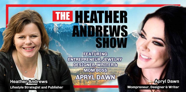 Apryl Dawn - Ep 13 - The Heather Andrews Show - TLN blog cover with Apryl Dawn