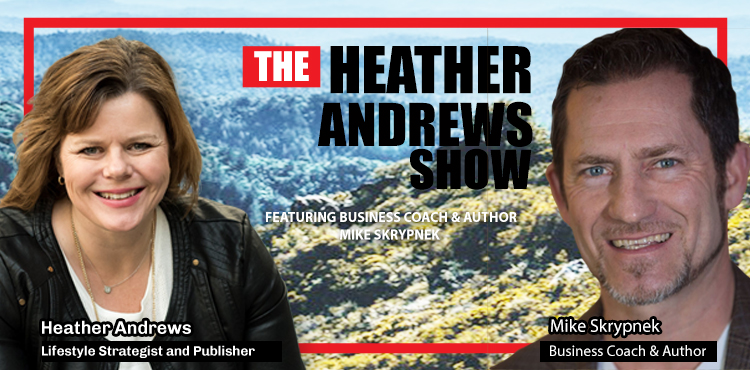 The Heather Andrews Show - Mike Skrypnek