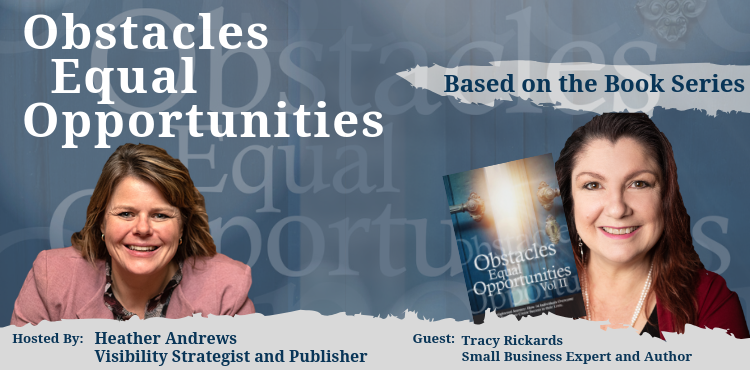 Obstacles Equal Opportunities - Tracy Rickards